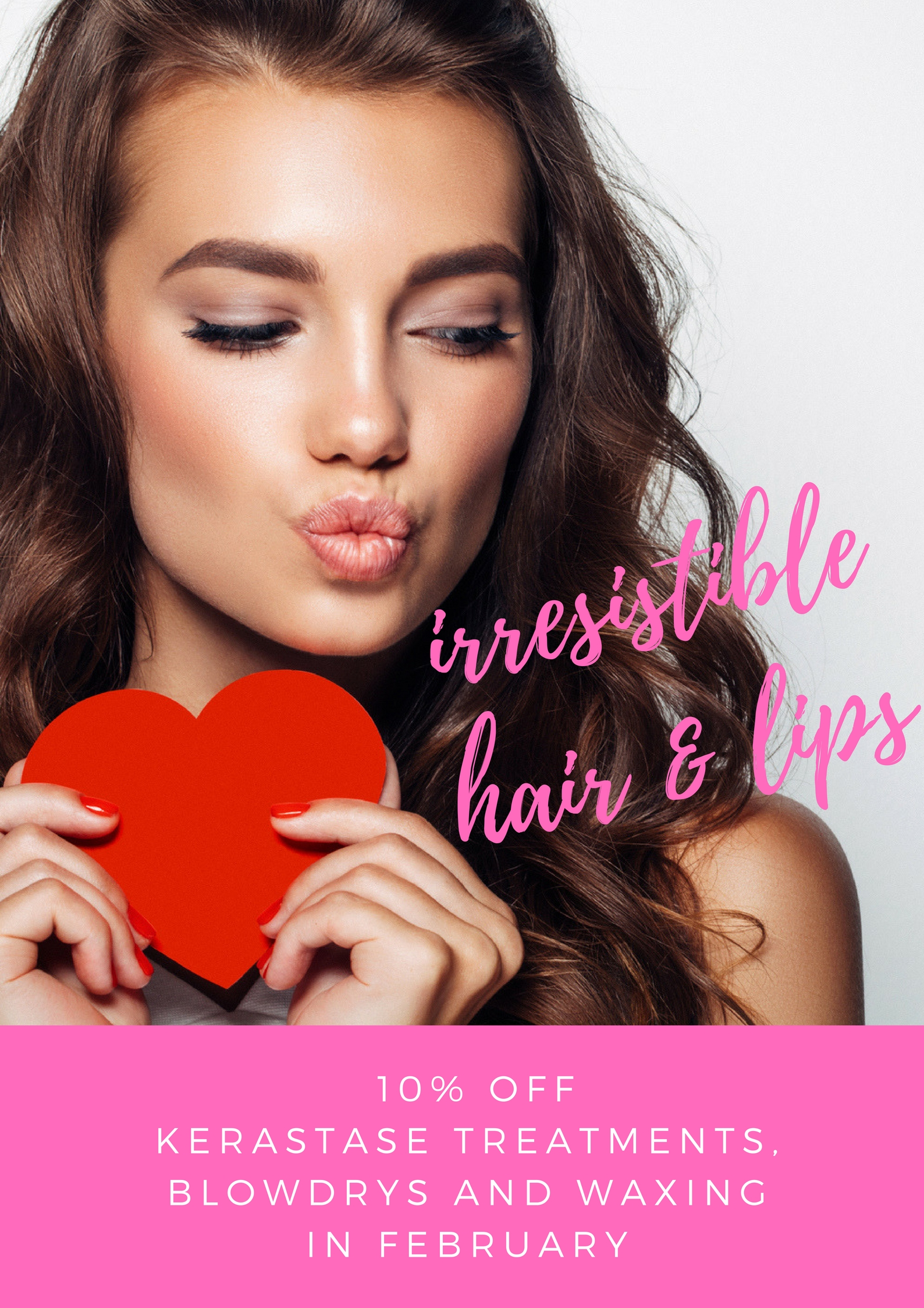Irresistible hair and lips - February Offer